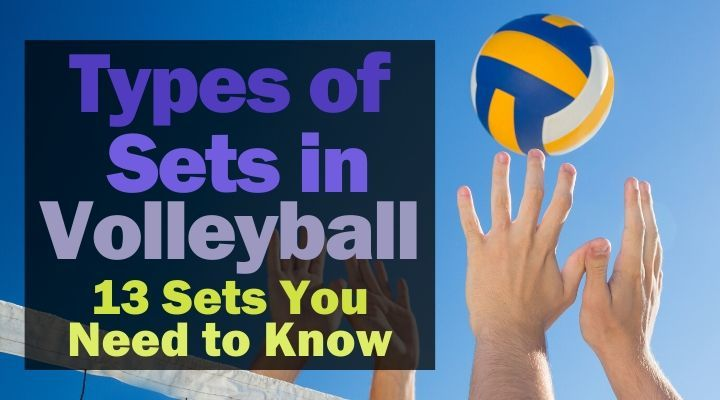 types-of-sets-in-volleyball